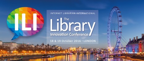 Internet Librarian International 2016 Call For Speakers   Libraries and eLearning   Scoop.it