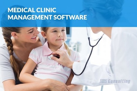 Upgrade Your Clinic with Medical Clinic Management Software | Business Software Provider | Scoop.it