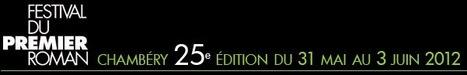 Festival du premier roman de Chambery Savoie - romans litterature | Actualité Culturelle | Scoop.it