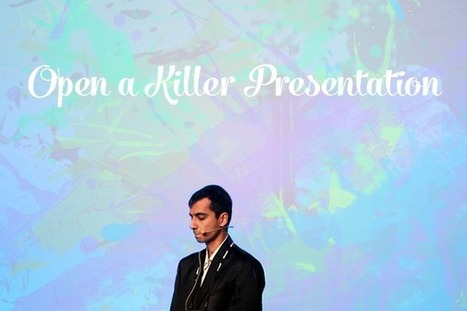Top 5 Tips to Open a Killer Presentation | inspirationfeed.com | Web Things | Scoop.it