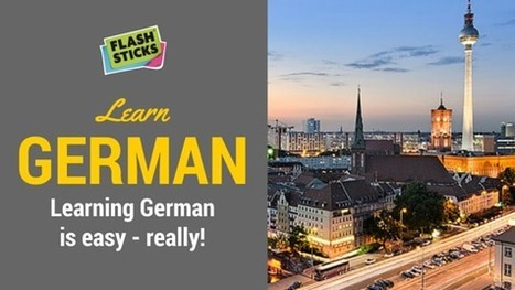 Learning German is easy – really! - FlashSticks | Angelika's German Magazine | Scoop.it