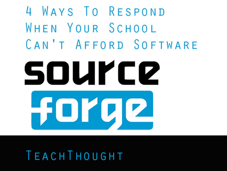 4 Ways To Respond When Your School Can't Afford Software | Distance Ed Archive | Scoop.it