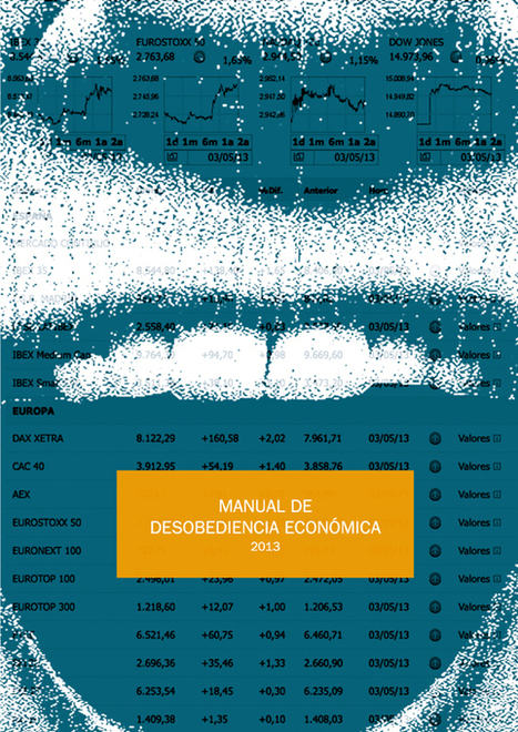Manual de Desobediencia Económica (2013) | cooperación intercambio | Scoop.it