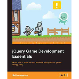 jQuery Game Development Essentials - | Free eBook Download | mywowebook | Scoop.it
