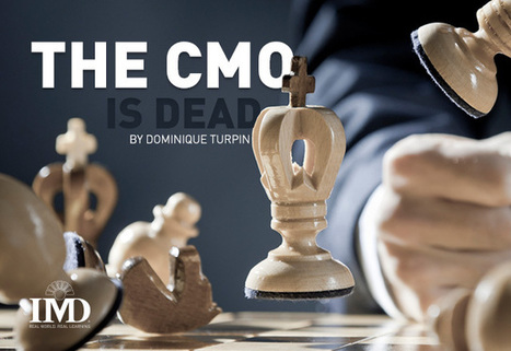 The Chief Marketing Officer is dead | Everything connects to marketing: thought leadership in a marketing world | Scoop.it