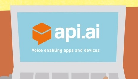 Api.ai Makes It Easier To Add A Siri-Like Conversational UI To Your IoT App Or Device | Mobile Development News! | Scoop.it