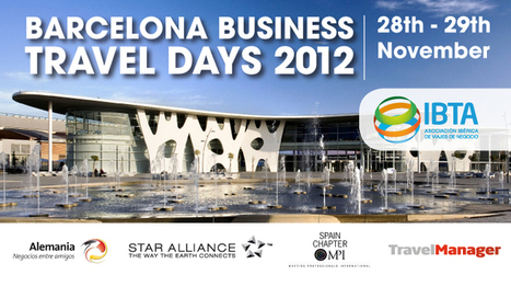 IBTA organiza Barcelona Business Travel Days 2012 | IBTA | Travel Manager | Scoop.it