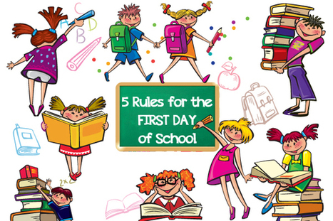 5 Rules for the First Day of School   Education Articles and Resources   Scoop.it