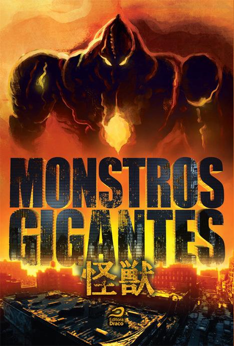 Monstros Gigantes - Kaiju   Ficção científica literária   Scoop.it