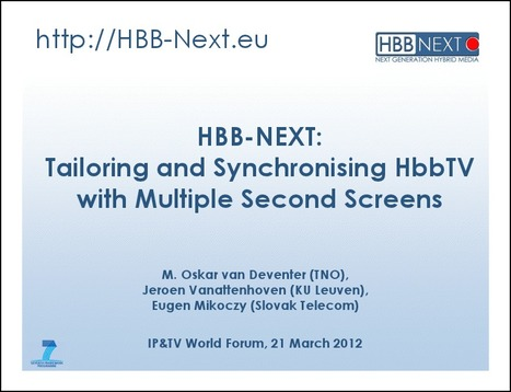 HBB-NEXT: Tailoring and Synchronising HbbTV with Multiple Second Screens | Social TV is everywhere | Scoop.it