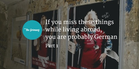 If you miss these things while living abroad you are probably German – Part 1 | German Culture | Scoop.it