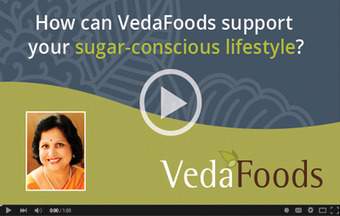 "5 ""Ahas"" on  Eating & Living the Ayurvedic Lifestyle from VedaFoods 