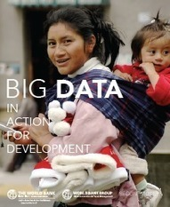 New report: Big Data in Action for Development | Data | Economía del Bien Común | Scoop.it