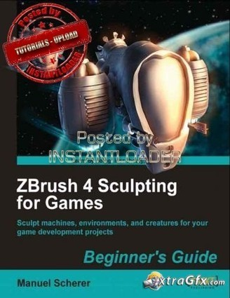 ZBrush 4 Sculpting for Games Beginner's Guide - Tutorials ... | zbrushflora | Scoop.it