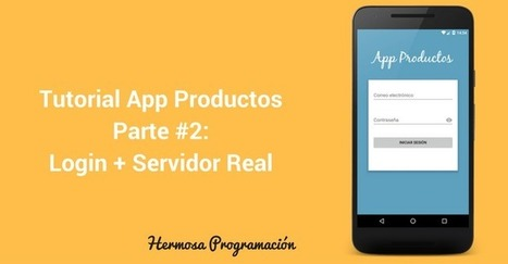 Tutorial De App Productos Parte 2: Login Y Servidor Virtual DigitalOcean - Hermosa Programación: +50 Tutoriales Desarrollo Android | Hermosa Programación | Scoop.it