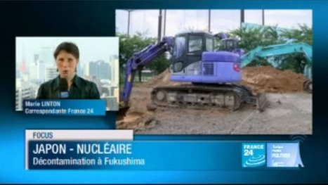 [video] JAPON : Décontamination de Fukushima | France 24 | Japon : séisme, tsunami & conséquences | Scoop.it