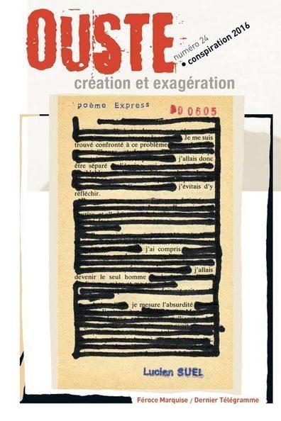 Ouste n°24 – Conspiration 2016 | Poésie Elémentaire | Scoop.it