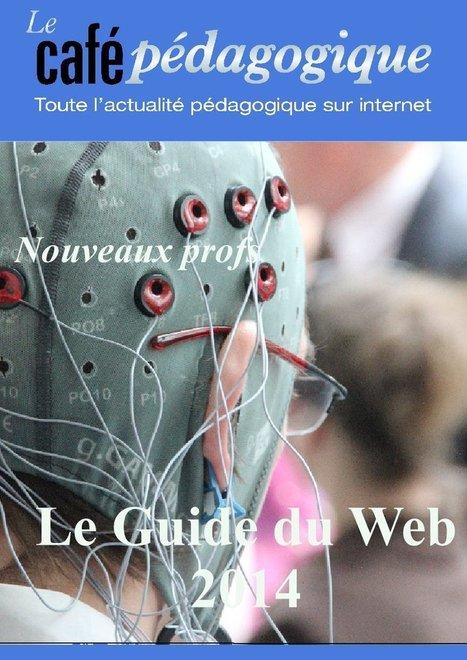 Guide 2014 du web du Café Pédagogique | Ressources pour les TICE en primaire | Scoop.it