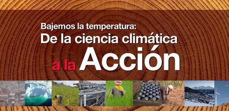Bajemos la temperatura: De la ciencia climática a la acción | Nuevas Geografías | Scoop.it