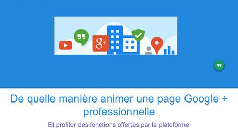 De quelle manière animer une page Google + professionnelle ? | Actus Marketing & Communication pour l'immobilier | Scoop.it