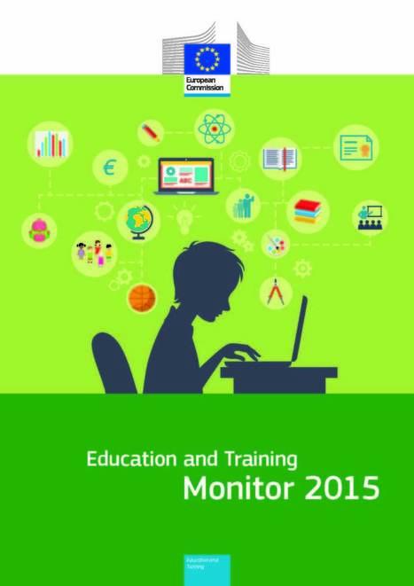Relatório Comissão Europeia: Education and Training Monitor 2015 | Educação e Tecnologi@ | Scoop.it