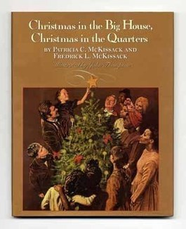Christmas in the Big House, Christmas in the Quarters | Patricia C. McKissack ... | Mixed American Life | Scoop.it