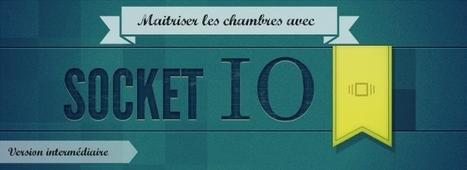Tutoriel Socket.IO (intermédiaire) | Atinux | Apprendre Node JS | Scoop.it