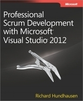 Professional Scrum Development with Microsoft Visual Studio 2012 | Free Download IT eBooks | Scoop.it