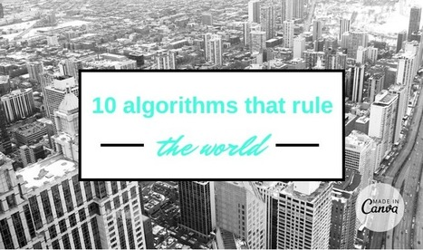 10 algorithms that rule the world   Artisan   Scoop.it