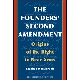 The Founders' Second Amendment: Origins of the Right to Bear Arms | Amendment 2 | Scoop.it
