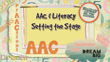 Setting the Stage - PrAACtical AAC | Supports for language learning | Kate Ahern AAC | Scoop.it