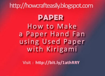 Cool Craft Idea to Make a Paper Hand Held Fan with Kirigami | Cool Easy Crafting Guide Blog | Scoop.it