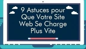 9 Astuces pour Que Votre Site Web Se Charge Plus Vite | Webdesign, Créativité | Scoop.it
