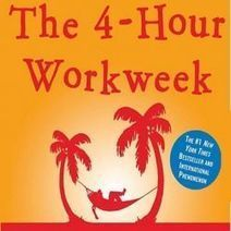 The 4-Hour Work Week: How It Can Change Your Life | Book Reviews | Scoop.it