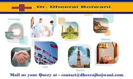 Top 10 Reasons Why People Choose Medical Tourism in India | health and medicine | Scoop.it