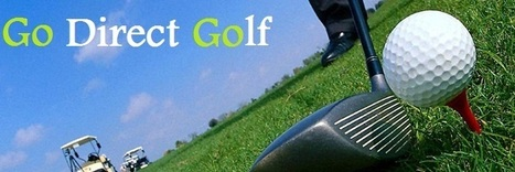 Go Direct Golf | Go Direct Golf | Scoop.it