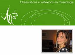 Rencontre avec Ana Laura Baz, du Musée de la civilisation du Québec - Thot (Abonnement) | Réinventer les musées | Scoop.it