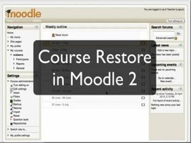Course Restore from Moodle 1.9 to Moodle 2.3 | teaching and learning in the 21st century | Scoop.it