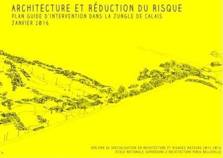 Dans « la jungle » de Calais, avec les étudiants de Paris-Belleville - Aménagement | du village autonome... | Scoop.it