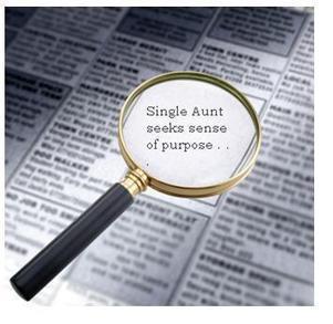 Single Aunt Seeks Sense of Purpose | Mom Psych | Scoop.it