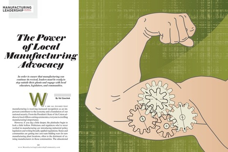 The Power of Local Manufacturing Advocacy | Manufacturing Executive Leadership Journal | Manufacturing In the USA Today | Scoop.it