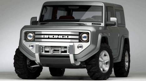 2015 Ford Bronco The Big Car | Best Car In The World | Scoop.it