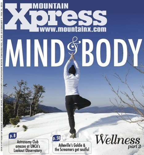 The mind-body wellness issue - Mountain Xpress | clairvoyant | Scoop.it
