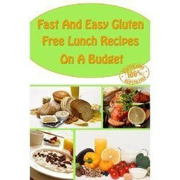 Fast And Easy Gluten Free Lunch Recipes On A Budget: A Guide To An Healthy, Natural Living | Fire in the Kitchen! (gluten and corn free) | Scoop.it