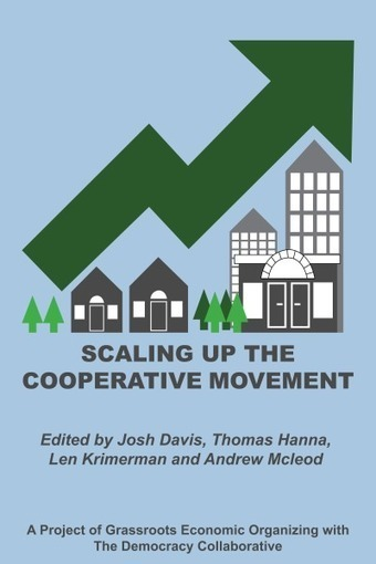 Calling All Worker-Owners! | Grassroots Economic Organizing | Peer2Politics | Scoop.it