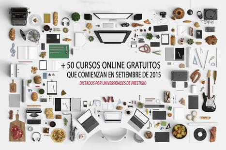 +50 cursos online gratis que comienzan en setiembre 2015 (con certificado) | Noticias sobre Educación y algo más... | Scoop.it
