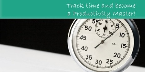 Track time and become a productivity master! | PMBoss.org | Project Management Tools | Scoop.it