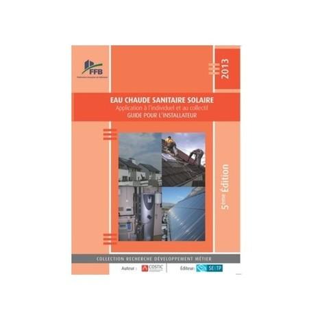[Livre ] Eau chaude sanitaire solaire - Guide pour installateur | Chauffage - ECS - Ventilation | Scoop.it