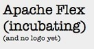 Apache Flex Re-branding Initiative | Everything about Flash | Scoop.it