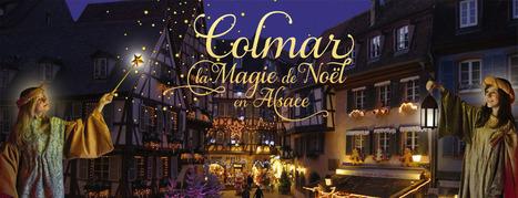 Les Marchés de Noël de Colmar - Accueil   Vive Noël !   Scoop.it